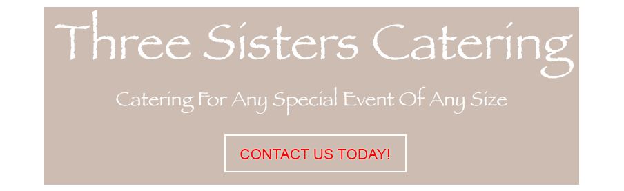 Three Sisters Catering